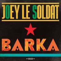 vignette de 'Barka (Joey Le Soldat)'