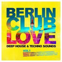 Berlin club love, vol. 1 |