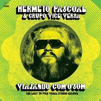 VIAJANDO COM O SOM : the lost '76 Vice-Versa Studio session |