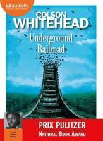 Underground railroad | Colson Whitehead, Auteur