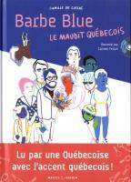 Barbe Blue : le maudit Québécois | Camille de Cussac. Auteur