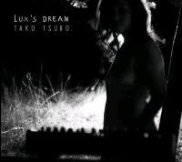 Tako tsubo / Lux's Dream, chant, prod. | Lux's Dream. Interprète