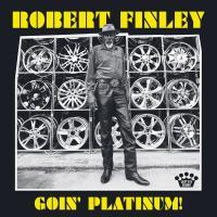 Goin' platinum !   Finley 1953-...., Robert
