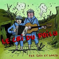 Le cri du poilu Coko et Danito, chant