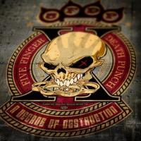 A decade of destruction / Five Finger Death Punch |