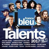 Talents France Bleu 2017, vol. 2 | Anthologie