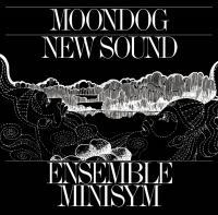 MOONDOG NEW SOUND |