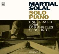 Solo piano, vol. 1 : unreleased 1966 Los Angeles sessions / Martial Solal, p | Solal, Martial. Interprète