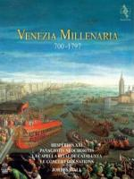 VENEZIA MILLENARIA : 700-1797 | Savall, Jordi - vle de gambe