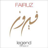 Legend, the best of Fairuz