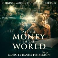 All the money in the world : bande originale du film de Ridley Scott / Daniel Pemberton, comp. | Pemberton, Daniel. Compositeur