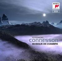 MUSIQUE DE CHAMBRE | Connesson, Guillaume (1970-)