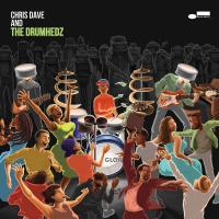 Chris Dave and The Drumhedz / Chris Dave and The Drumhedz | Dave, Chris - Chant