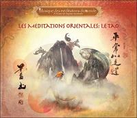 méditations orientales (Les) : Chine, le Tao |