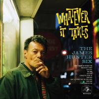 Whatever It Takes / James Hunter Six (The) | James Hunter Six (The)