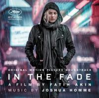 In the fade : Bande Originale du Film