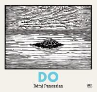 Do / Rémi Panossian, p. | Rémi Panossian