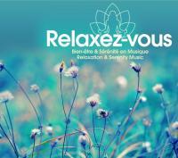 Relaxez-vous bien-être & sérénité en musique Nicolas Dri, arrangements