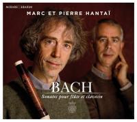 Sonates pour flûte et clavecin / Johann Sebastian Bach | Bach, Johann Sebastian (1685-1750). Compositeur. Comp.