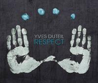 Respect Yves Duteil, comp., chant, guitare