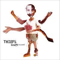 Graft : la greffe | Thiefs. Musicien