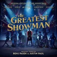 Greatest showman (The) : bande originale du film de Michael Gracey / Benj Pasek, comp. | Pasek, Benj. Compositeur. Comp.