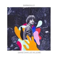 Danse dans les ailleurs | Barbagallo