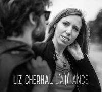L' alliance Liz Cherhal, chant, auteur, compositeur