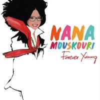 Forever young | Mouskouri, Nana (1934-....). Chanteur