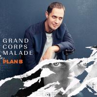 Plan B Grand Corps Malade, chant Anna Kova, chant Rachid Taxi, chant Ehla, chant