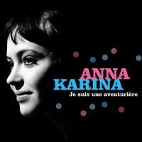 Je suis une aventurière / Anna Karina, chant |