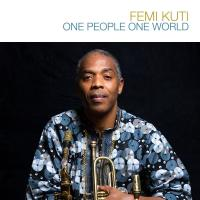 One people one world / Femi Kuti | Femi Kuti