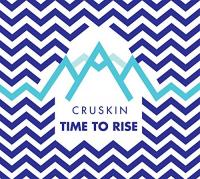 Time to rise / Cruskin |