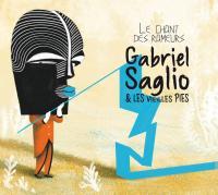 chant des rameurs (Le) | Gabriel Saglio