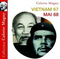 Vietnam 67. Mai 68 | Colette Magny (1926-1997). Chanteur. Musicien. Guitare. Narrateur. Récitant
