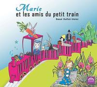 Marie et les amis du petit train |