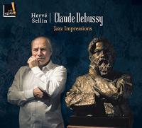 Claude Debussy : Jazz impressions / Hervé Sellin, piano |