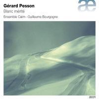 BLANC MERITE | Pesson, Gérard (1958-....)