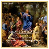 Consolatio : Cantates BWV.22, 75 & 127 |
