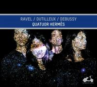 Quatuors / Ravel, Dutilleux, Debussy |