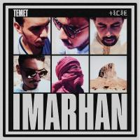 Temet / Imarhan, ensemble vocal et instrumental | Imarhan. Musicien. Ensemble vocal. Ensemble instrumental