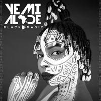 Black magic / Yemi Alade, chant   Alade, Yemi. Interprète