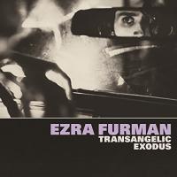 Transangelic exodus | Ezra Furman. Compositeur