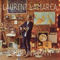Comme un aimant | Laurent Lamarca