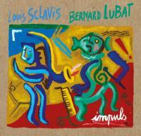 Impuls / Louis Sclavis, saxo. soprano & clar. | Louis Sclavis