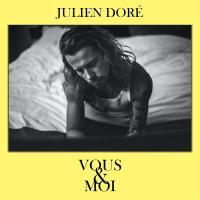 Vous & moi | Doré, Julien (1982-....). Compositeur. Chanteur. Musicien