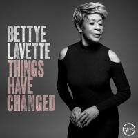 Things have changed | Bettye Lavette