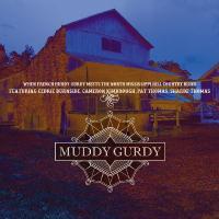Muddy Gurdy |