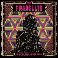 In your own sweet time / Fratellis (The) |