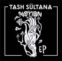 Notion EP | Tash Sultana